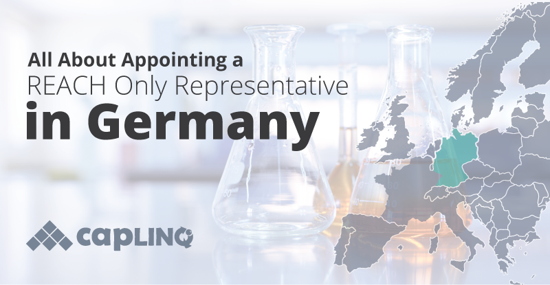 All About Appointing a REACH Only Representative in Germany