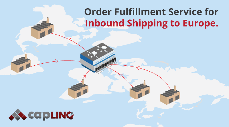 Order Fulfillment Service for Inbound Shipping to Europe